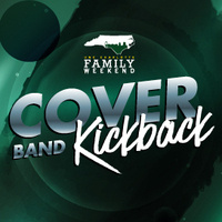 Family Weekend Cover Band Kickback