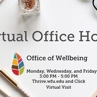 Office of Wellbeing Virtual Office Hours Monday, Wednesday, Friday