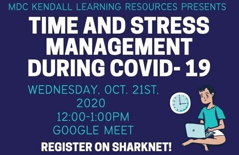Time and Stress Management During COVID-19