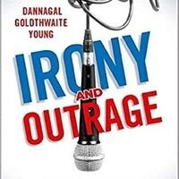 """""""Irony and Outrage: The Polarized Landscape of Rage, Fear, and Laughter in the U.S."""""""