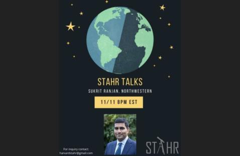 STAHR Talks: Dr. Sukrit Ranjan