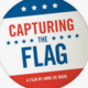 Voting Rights Film Series: Capturing the Flag