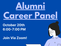 First Year Success Series: Alumni Career Panel - October 20th 6-7 PM - Join via Zoom!
