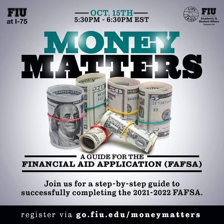 Life Skills Series Money Matters A Guide For The Financial Aid Application Fafsa Florida International University