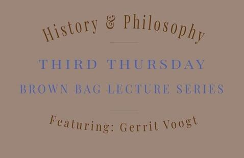 History and Philosophy - Third Thursday Brown Bag Lecture Series