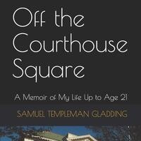 Off the Courthouse Square with Dr. Sam Gladding