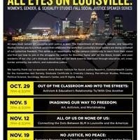 All Eyes on Louisville: WGST Fall Social Justice speaker Series