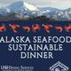 Alaska Seafood Sustainable DInner