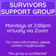 Virtual Survivors Support Group