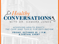 Healthy Conversations -  Achieving Health Equity: The Case (and tools) for anti-racism