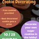 Free cookies! Best decorated gets a prize!