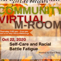 Virtual M-Room: Self-Care and Racial Battle Fatigue  | Multicultural Affairs