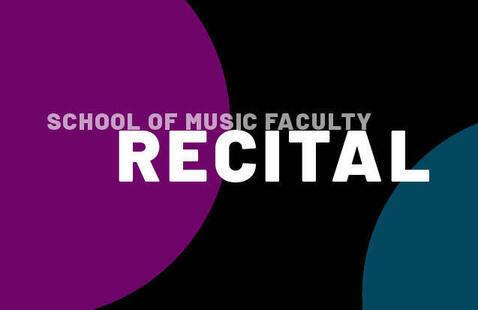 School of Music Faculty Recital
