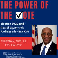 CSRD presents The Power of the Vote with Ambassador Ron Kirk