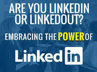 Are you LinkedIn or LinkedOut? Embracing the Power of LinkedIn
