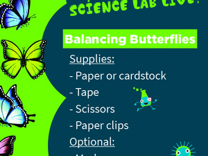 Science Lab Live: Balancing Butterflies