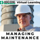 Managing Maintenance (Virtual Learning)