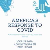 America's Response to COVID: Virtual Conversation on the Successes & Failures