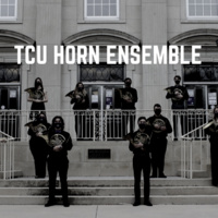 Ensemble Concert Series: TCU Horn Ensemble Concert