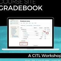 CITL Workshop: Course Site Gradebook | LTS