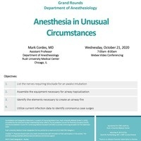 Grand Rounds: Anesthesia in Unusual Circumstances