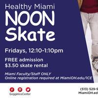 Healthy Miami NOON Skate