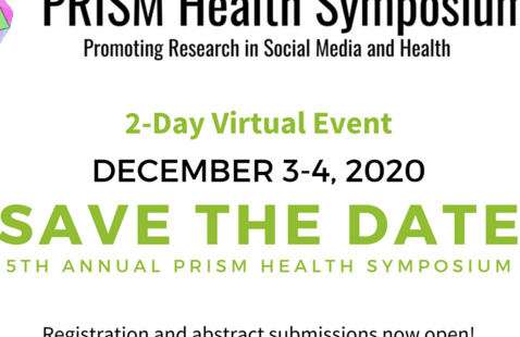 5th Annual Promoting Research in Social Media and Health Symposium (PRISM)