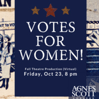Votes for Women! Virtual Theatre Production