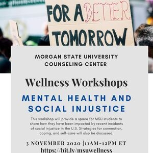 Wellness Workshops - Mental Health and Social Injustice