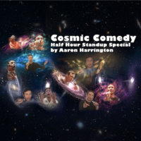 Cosmic Comedy - Half Hour Stand Up Special on the Astral Plane