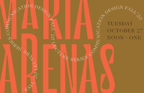 Communication Design Lecture Series: Maria Arenas