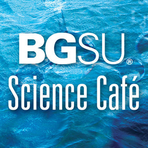 BGSU Science Cafe logo with waves in background
