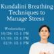 Kundalini Breathing Techniques to Manage Stress
