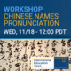 IEW: Chinese Names Pronunciation Workshop