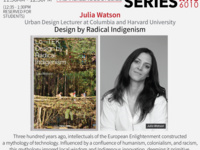 "AIIS Speaker Series with Julia Watson: ""Design by Radical Indigenism"""