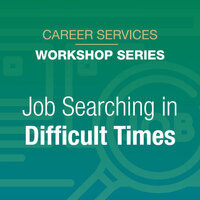 Job Searching in Difficult Times
