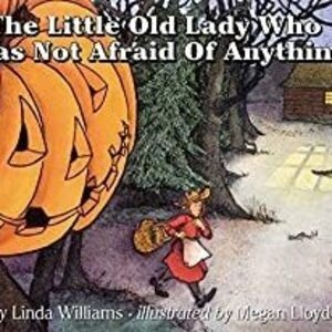 Storywalk @ West End Branch Library:  The Little Old Lady Who Was Not Afraid of Anything