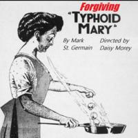 """Forgiving Typhoid Mary"""