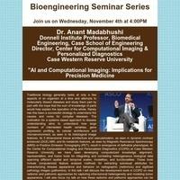 Bioengineering Seminar Series:  Anant Madabhushi
