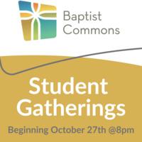 Baptist Commons Student Gathering