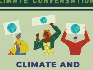 Climate Conversation: Climate and Environmental Justice