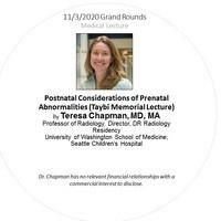 Grand Rounds | Postnatal Considerations of Prenatal Abnormalities (Taybi Memorial Lecture)