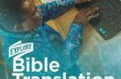 A man using a laptop. The caption reads: Explore Bible Translation