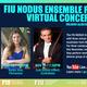 FIU NODUS Ensemble Fall 2020 Virtual Concert Series