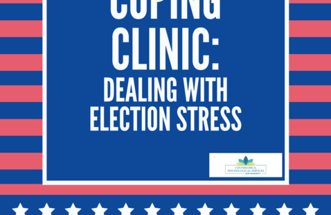 Coping Clinic: Dealing with election stress