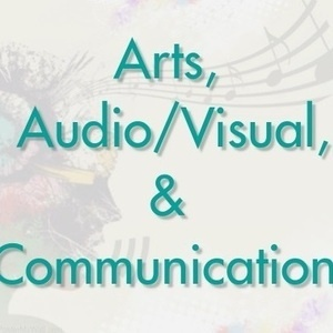 Career Learning Communities (CLC) - Arts, Audio/Visual Technology, and Communications
