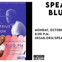 Speak Blue Distinguished Speaker Series: Demetrius Harmon