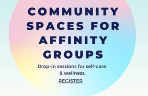 Community Spaces for Affinity Groups