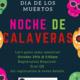 Noche De Calaveras Event Flyer