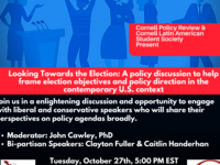 Cornell Policy Review & Latin American Student Society--Bipartisan Policy Dialogue